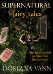 Supernatural Fairy Tales